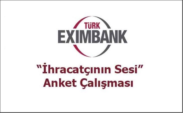 Eximbank – İhracatçının Sesi Anket Çalışması